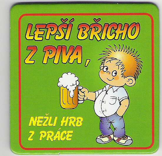 Lepší břicho z piva, než..